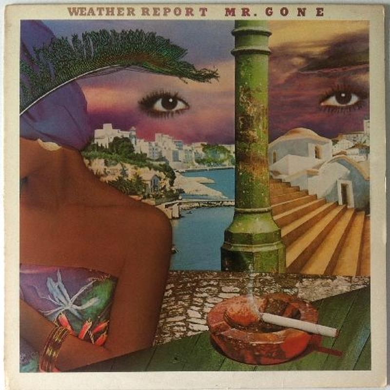 Weather Report ‎– Mr. Gone