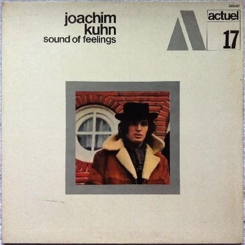 Joachim Kuhn – Sound Of Feelings