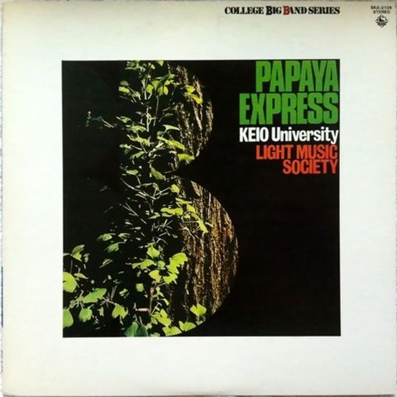 Keio University Light Music Society – Papaya Express