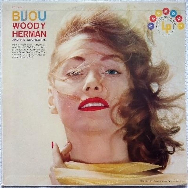 Woody Herman And His Orchestra ‎– Bijou