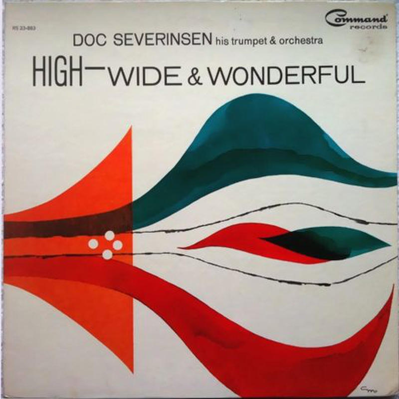 Doc Severinsen His Trumpet and Orchestra – High-Wide & Wonderful