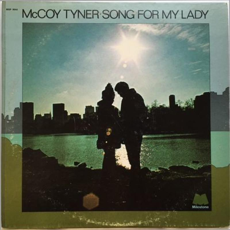 McCoy Tyner ‎– Song For My Lady