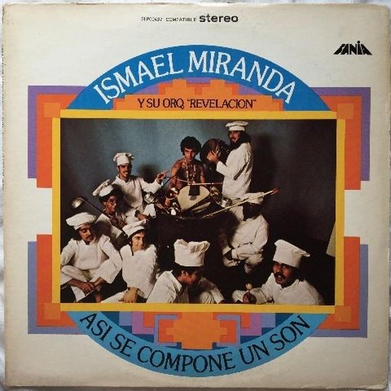 Ismael Miranda Y Su Orquesta Revelación – Asi Se Compone Un Son