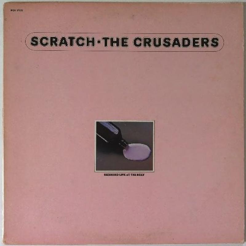 Crusaders, The – Scratch