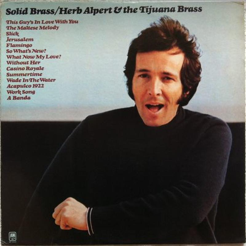 Herb Alpert & The Tijuana Brass  ‎– Solid Brass