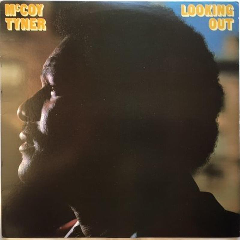 McCoy Tyner ‎– Looking Out