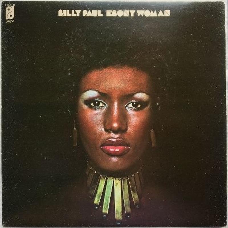Billy Paul – Ebony Woman