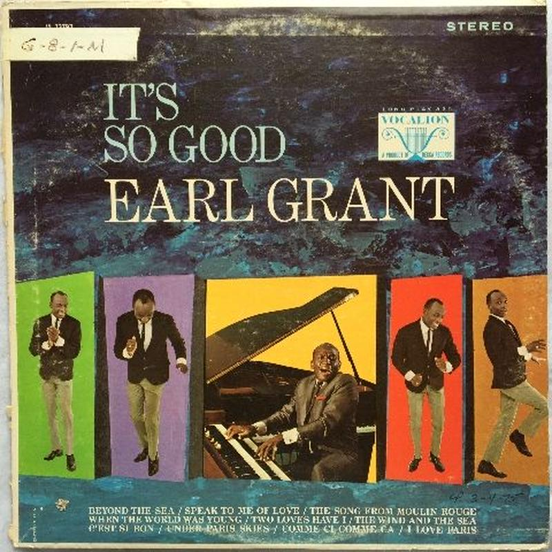 Earl Grant – It's So Good