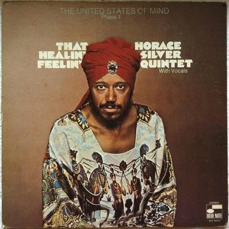 Horace Silver Quintet – That Healin' Feelin'