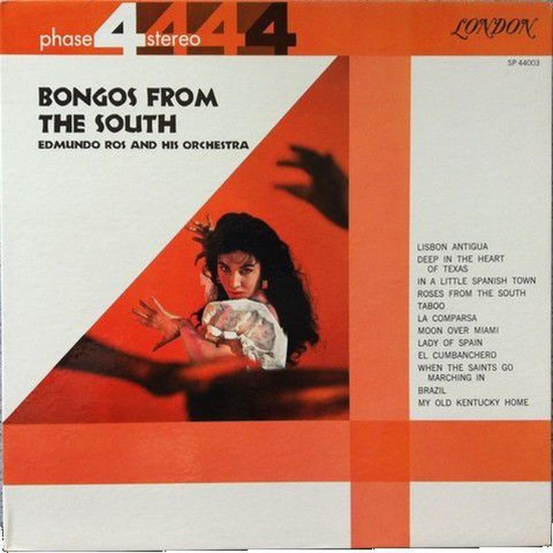 Edmundo Ros & His Orchestra – Bongos From The South