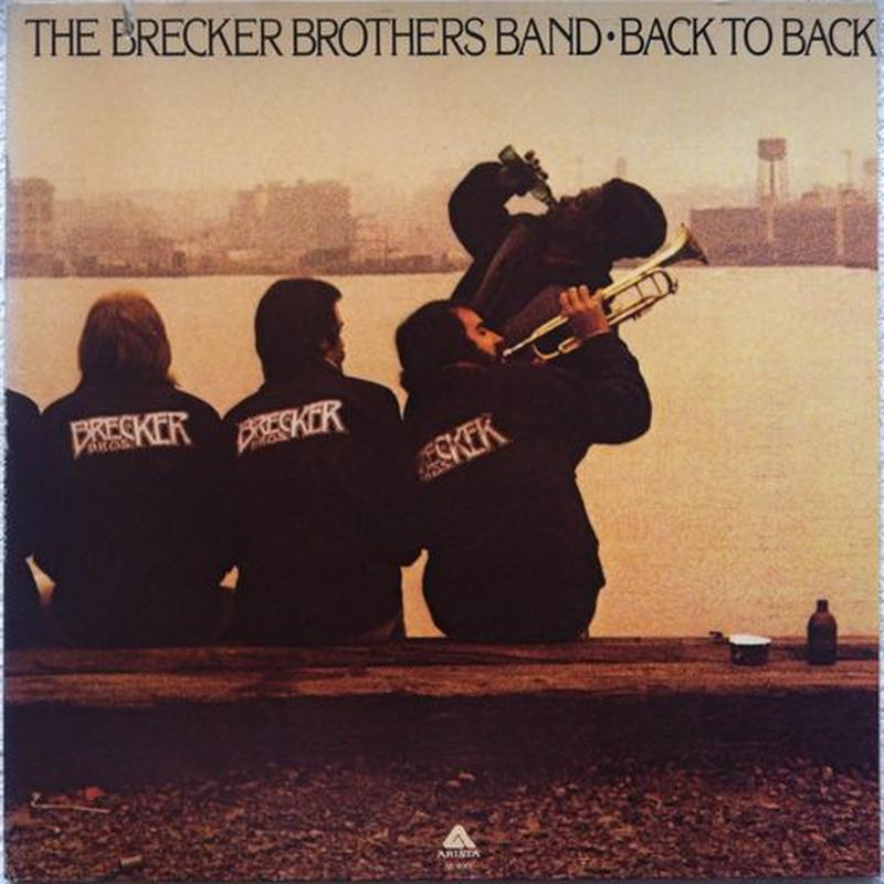Brecker Brothers Band, The – Back To Back