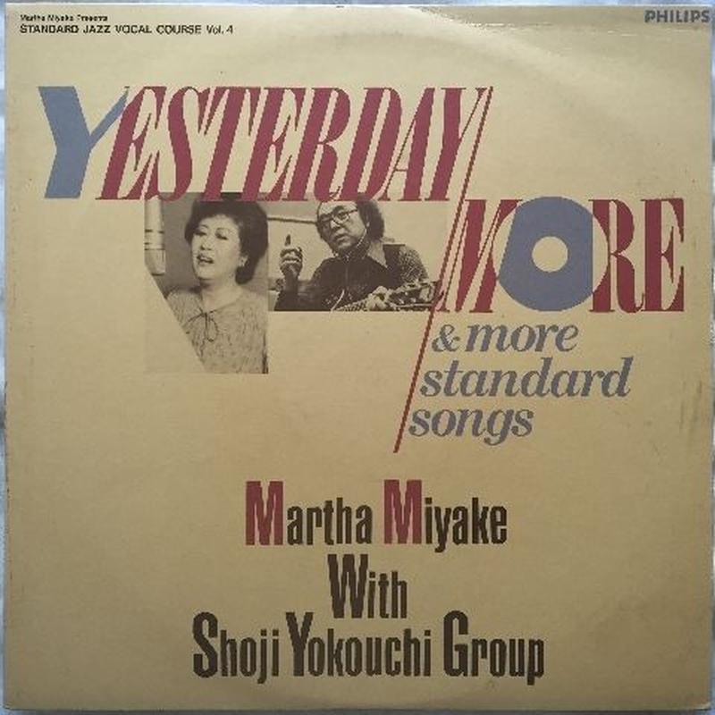 Martha Miyake with Shoji Yokouchi Group  – Yesterday/More