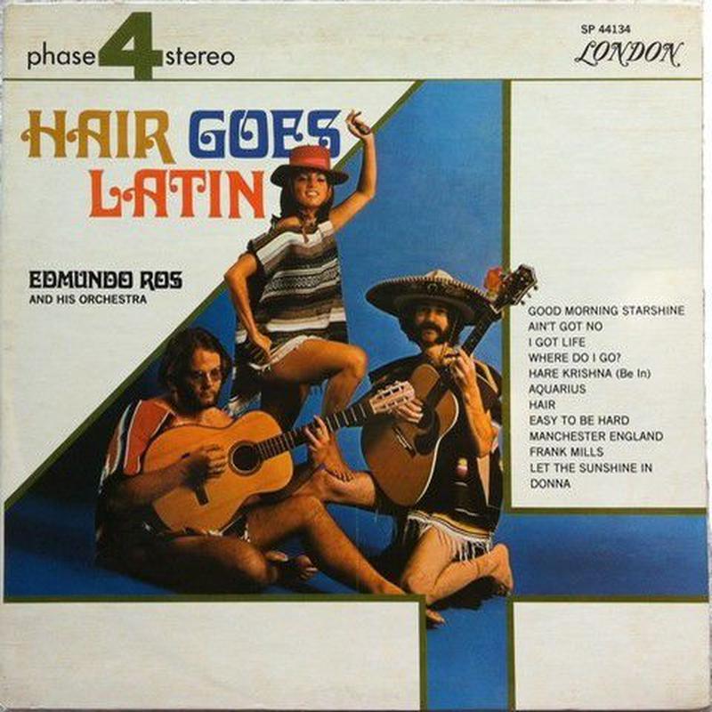 Edmundo Ros & His Orchestra - Hair Goes Latin