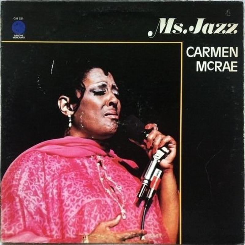 Carmen McRae – Ms. Jazz