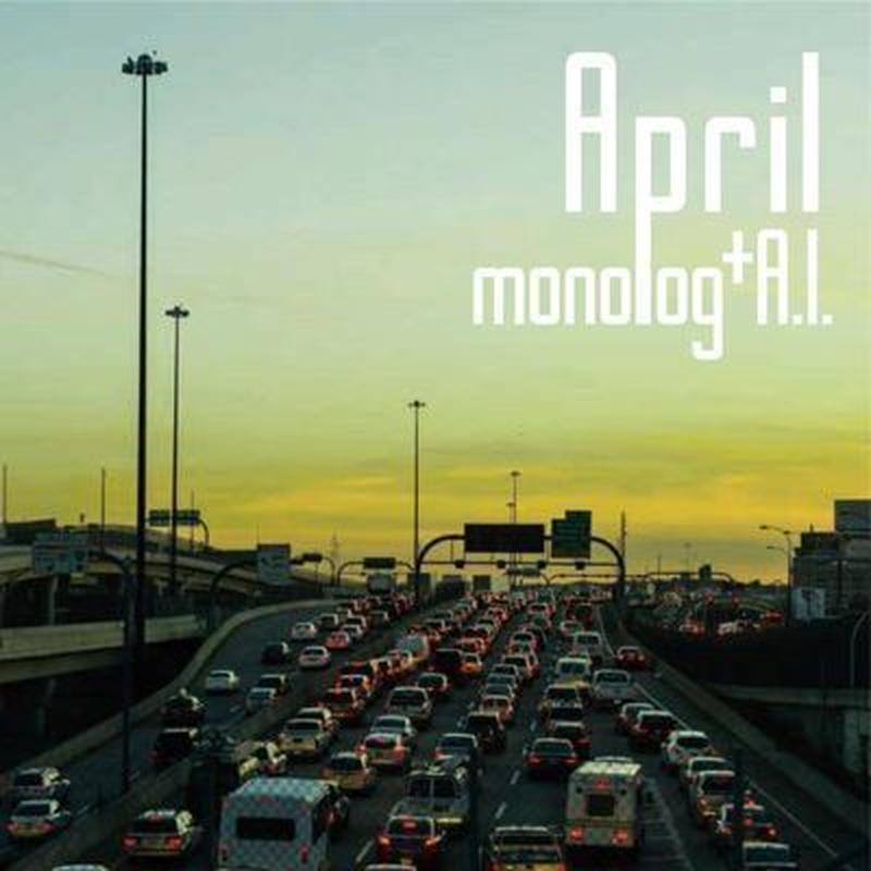 April/monolog+Ai Ichikawa