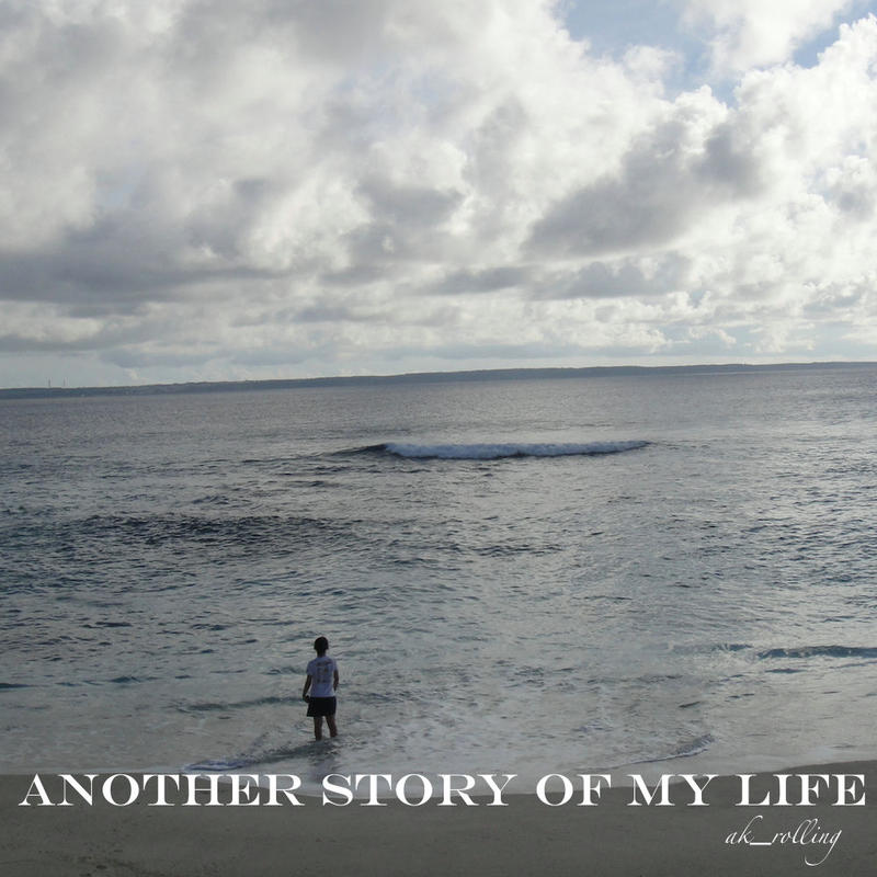 ANOTHER STORY OF MY LIFE-ak_rolling(CD アルバム)