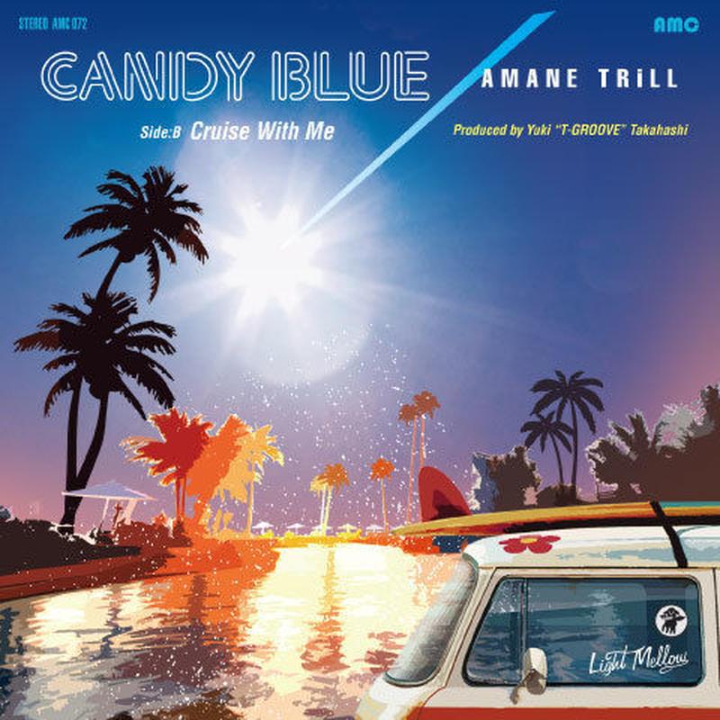 【予約商品】「CANDY BLUE / Cruise With Me」