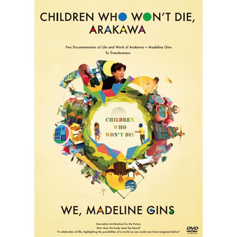 International Edition: Children Who Won't Die, ARAKAWA / WE, Madeline Gins