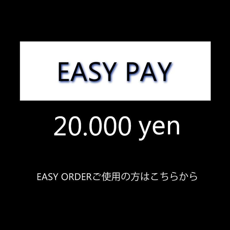 EASY ORDER 20000