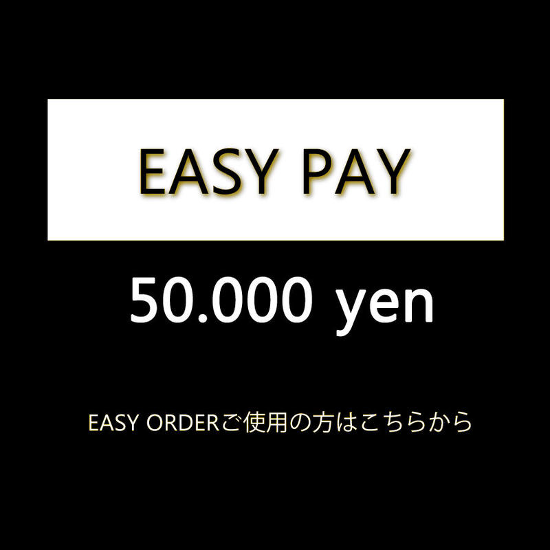 EASY ORDER 50000