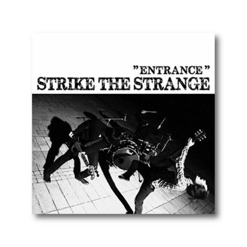 STRIKE THE STRANGE【ENTRANCE】CD
