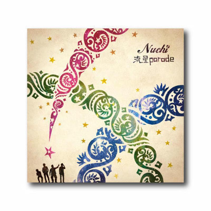 Nuchi【流星parade】CD