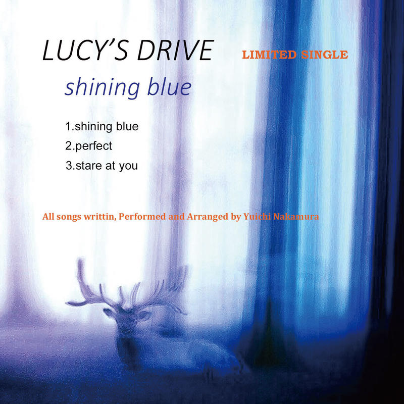 LUCY'S DRIVE / shining blue ep