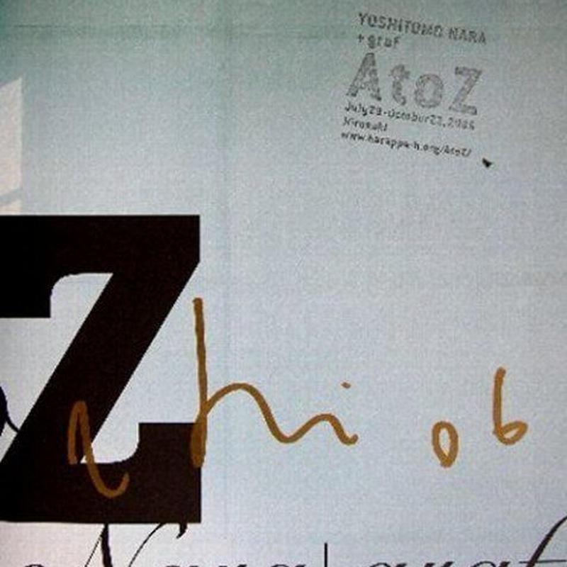 :売却済み 希少!奈良美智「A to Z」BOOKに自筆サイン・オフィシャル  ス タ  ンプ、a bit like you and me 「山少女」小ポスター付き  送料無料