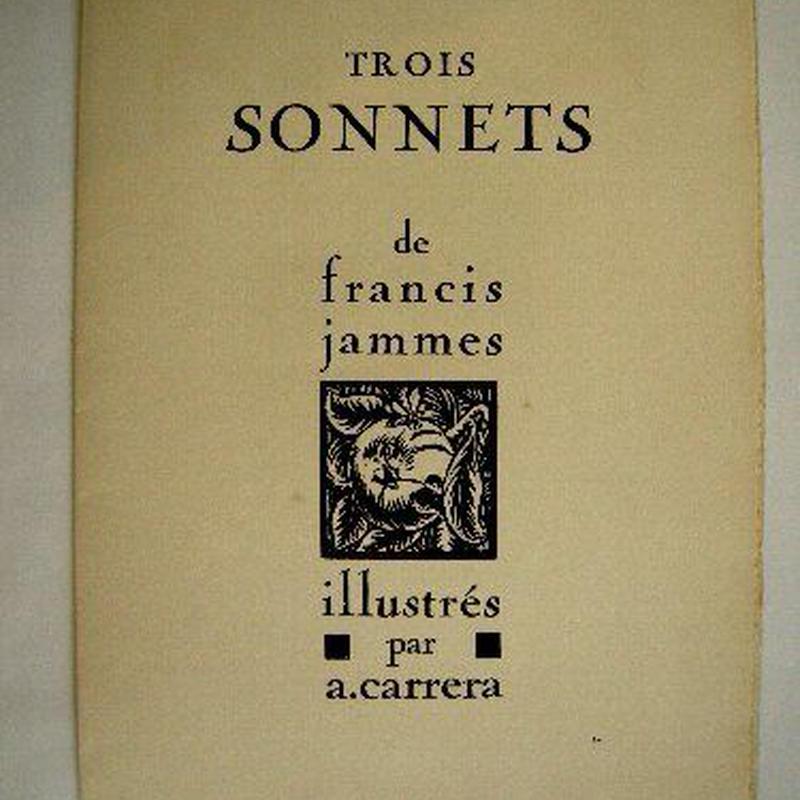 SALE  在庫整理処分!1920年制作・Francis Jammesの散文詩に画家・CARRERAの木版画7作品入り。