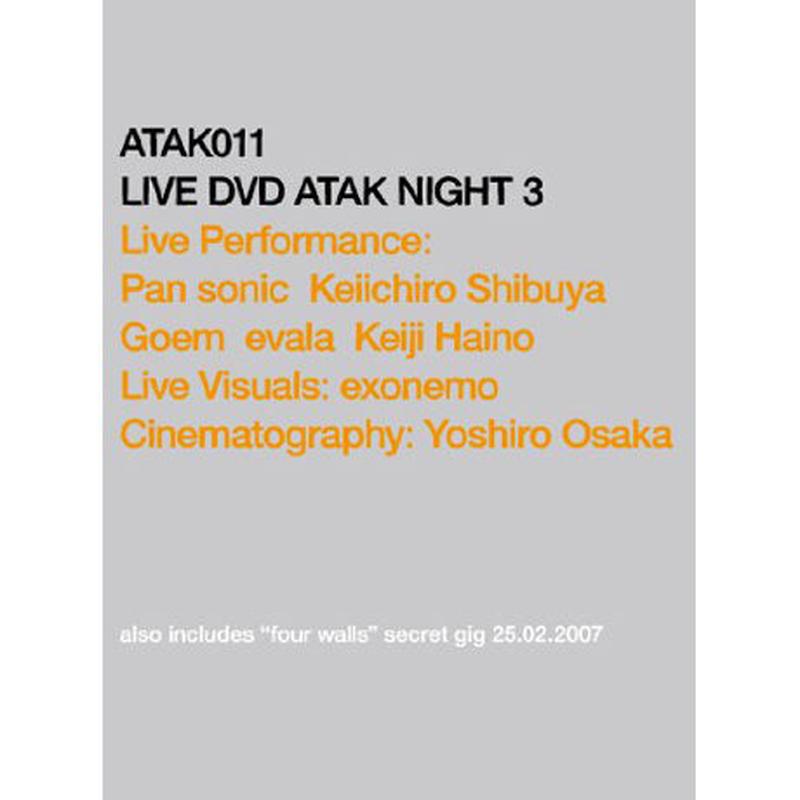 ATAK011 LIVE DVD ATAK NIGHT3 / SOLD OUT