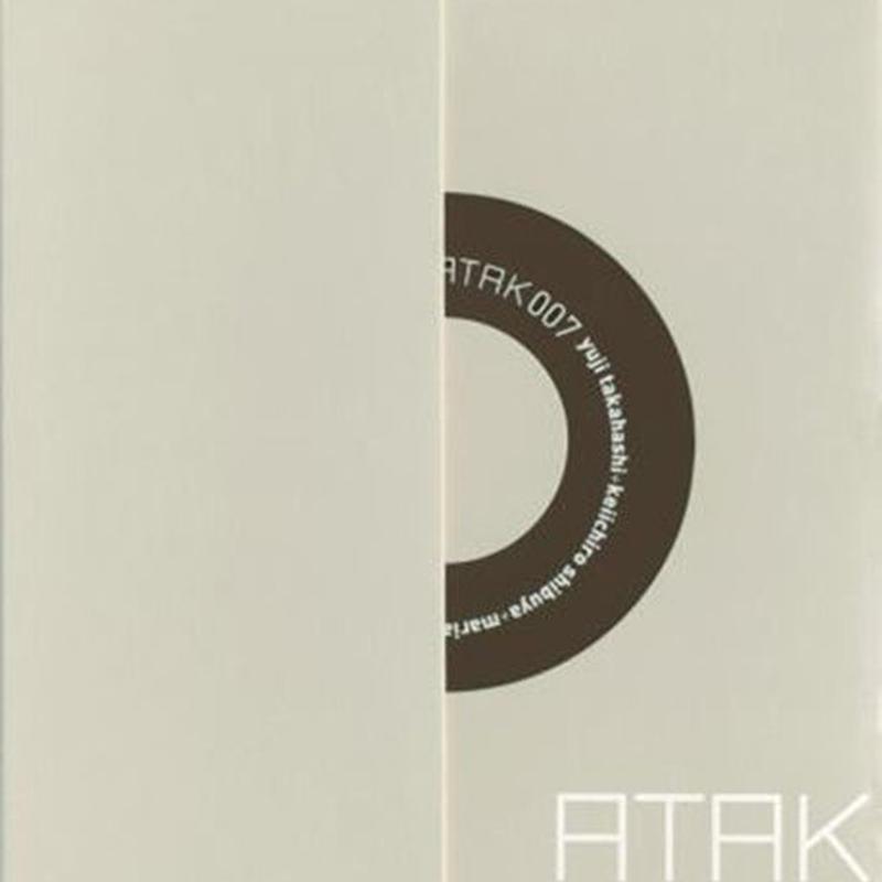ATAK007 yuji takahashi + keiichiro shibuya + maria【ATAK Web Shop Price】