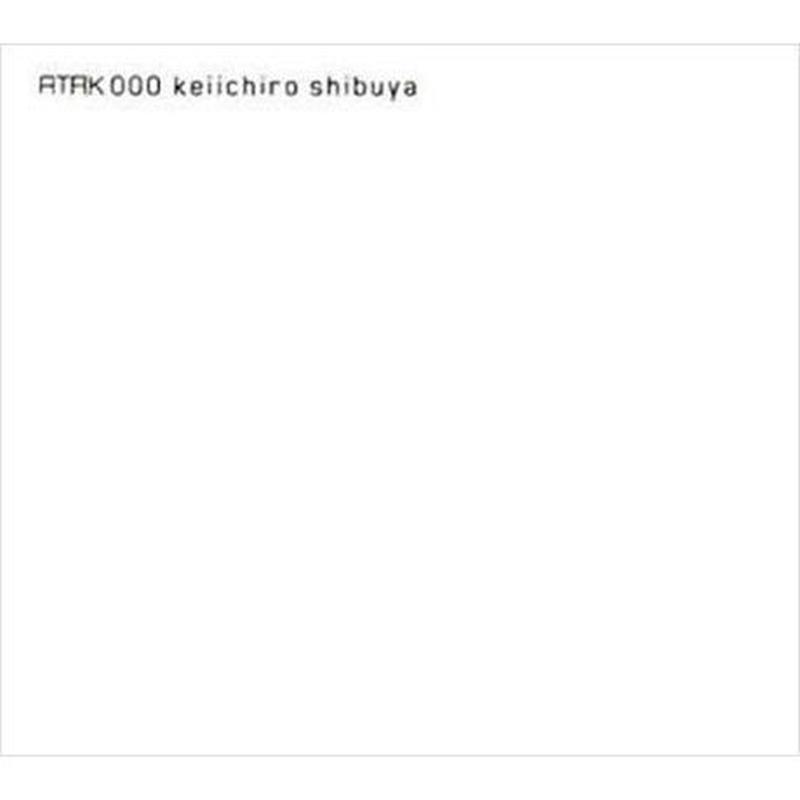 ATAK000 keiichiro shibuya / SOLD OUT