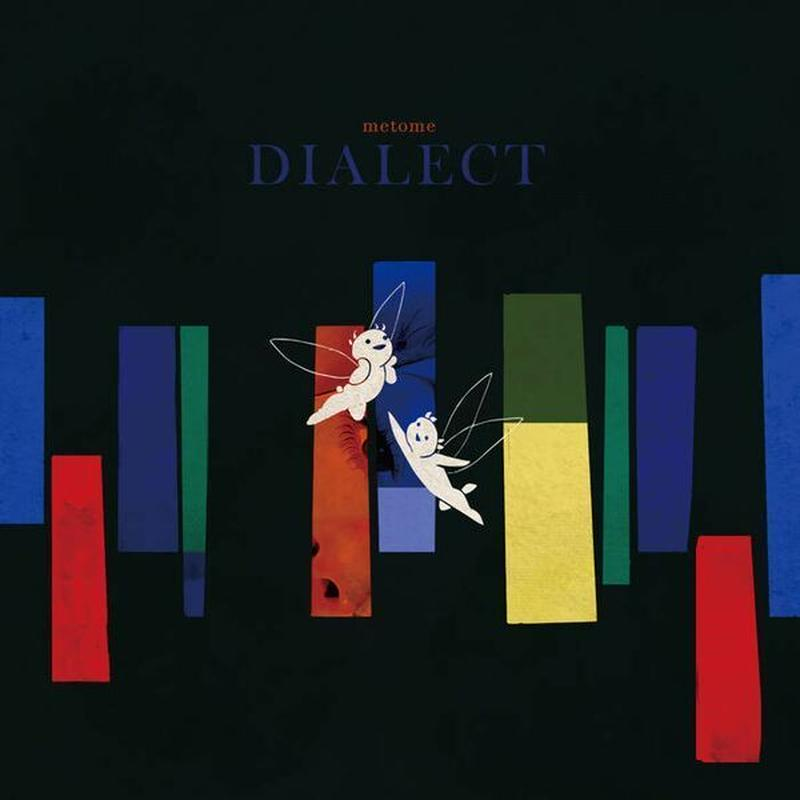 metome『Dialect』