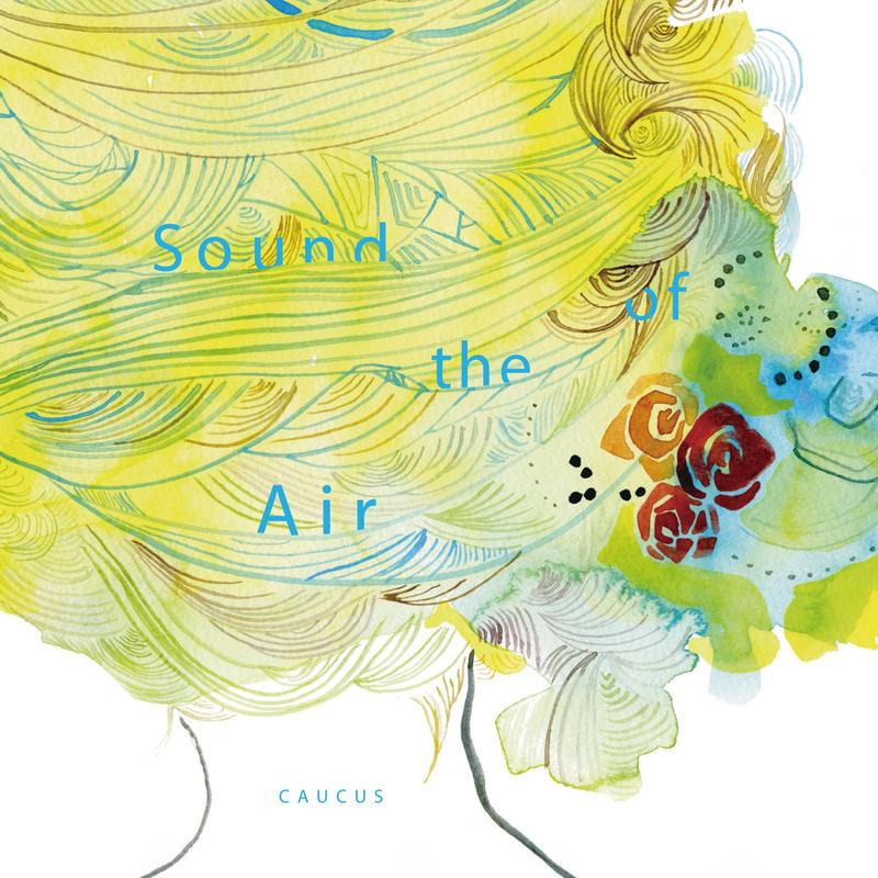 CAUCUS / Sound of the Air (LP)