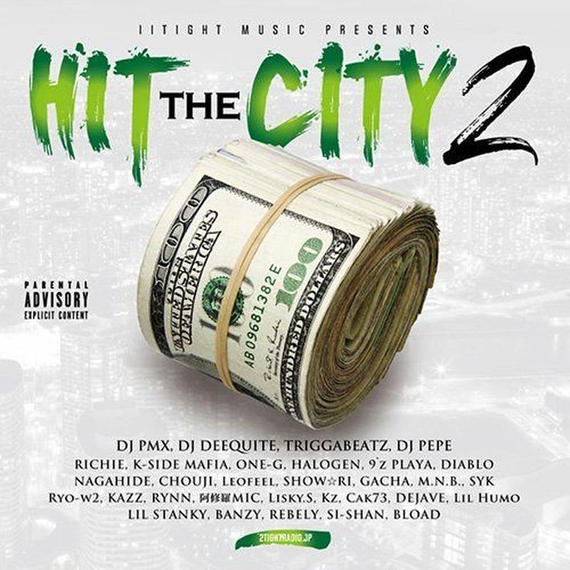 """Mix CD""  IITIGHT MUSIC PRESENTS  ""HIT THE CITY 2""  DJPMX"