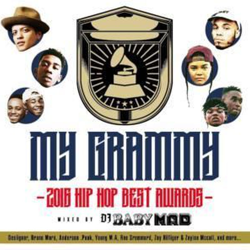 """Mix CD""  My GRAMMY -2016 Hip Hop BEST AWARDS- /  Mixed by DJ BABY MAD"