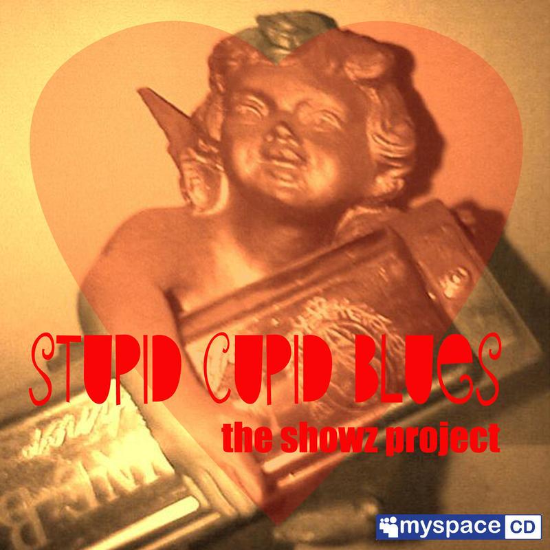 Stupid Cupid Blues / Demo CD / 5 songs