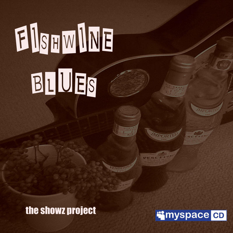 Fishwine Blues / Demo CD / 5 songs