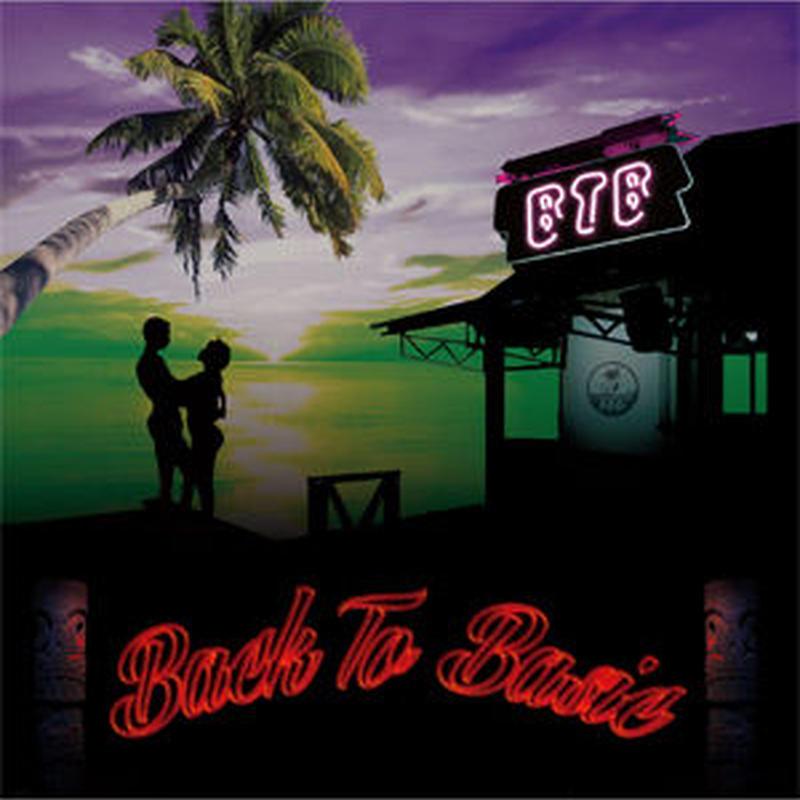BTB / BACK TO BASIC ~俺とお前篇~ [CD]