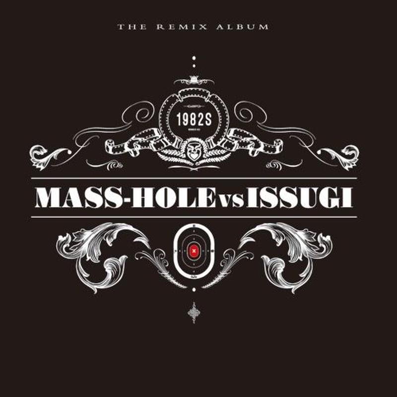 MASS-HOLE vs ISSUGI / 1982s ( the remix album ) [3LP]