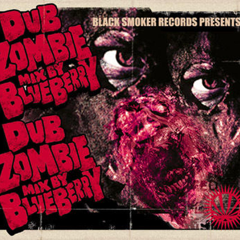 BLUE BERRY / DUBZOMBIE [MIX CD]
