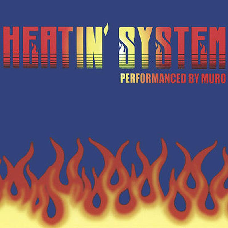 Muro / Heatin'System Vol.2 -Remaster Edition- [MIX CD]