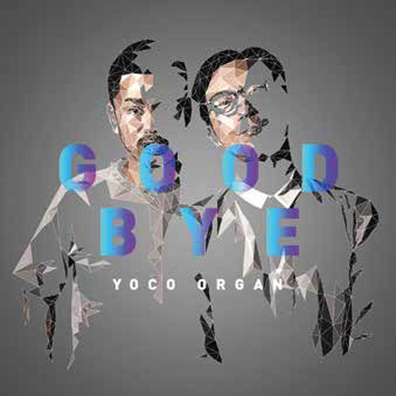 YOCO ORGAN / GOOD BYE [CD]
