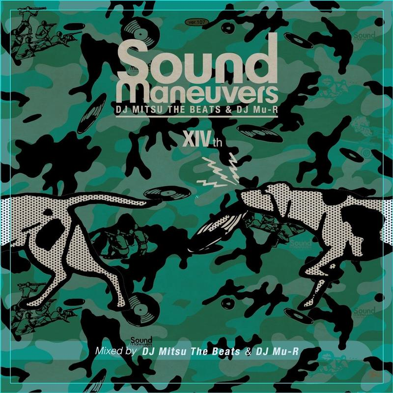 Sound Maneuvers (DJ Mitsu the Beats & DJ Mu-R) / 14th Anniversary Mix [MIX CD]