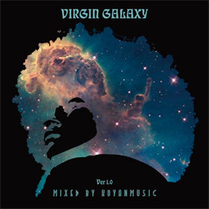 KOYANMUSIC / Virgin Galaxy ver 1.0 [MIX CDR]