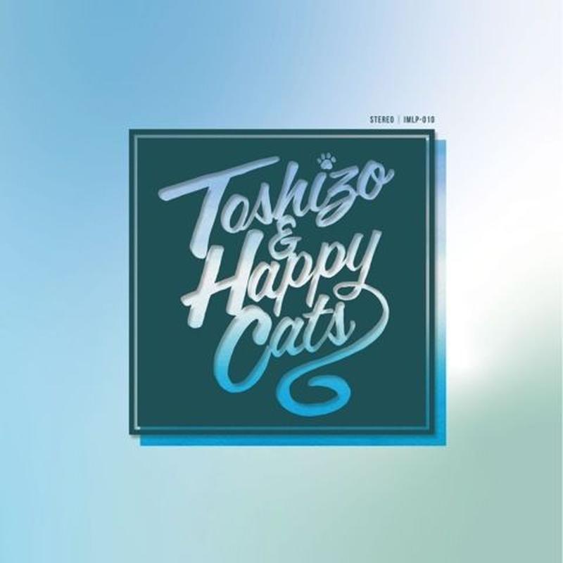 8/30 -  TOSHIZO SHIRAISHI / TOSHIZO AND HAPPY CATS [CD]