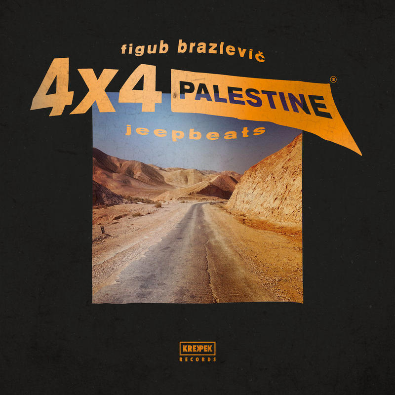 Figub Brazlevic / 4x4 Jeep Beat [LP]