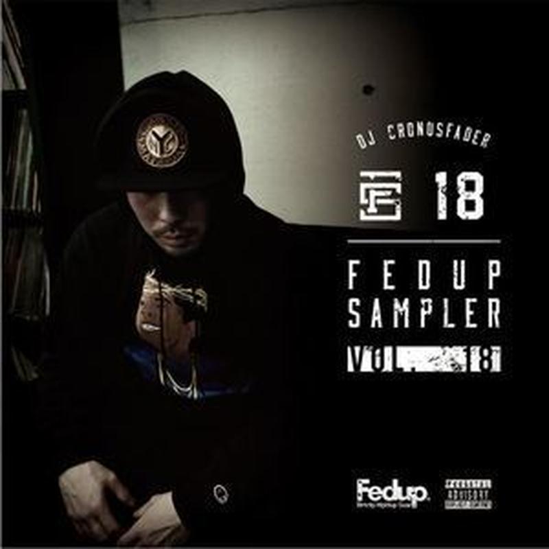 CRONOSFADER / Fedup Sampler Vol.18 [MIX CD]