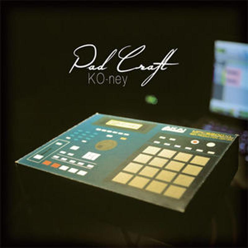 KO-NEY / PAD CRAFT [CD]