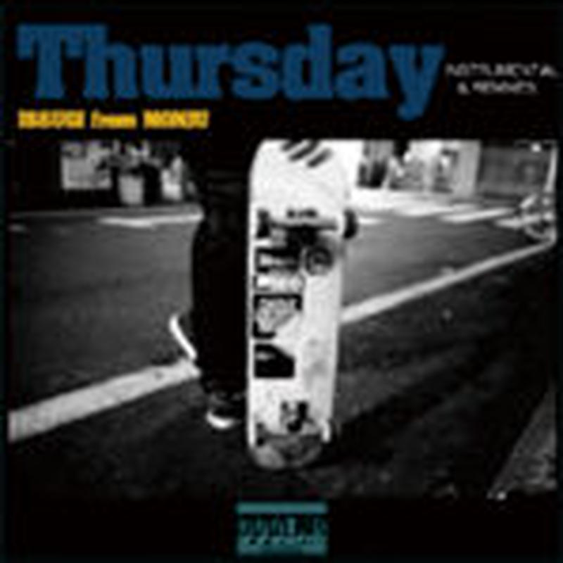 ISSUGI from MONJU / THURSDAY INSTRUMENTAL & REMIXES [CD]